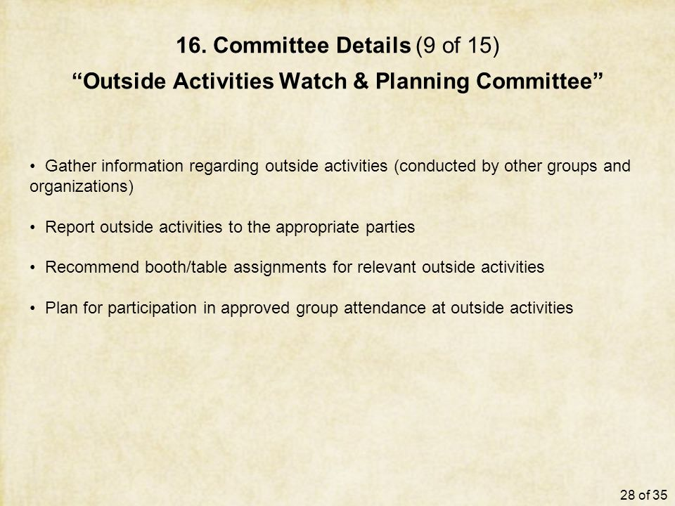 "16. Committee Details (9 of 15) ""Outside Activities Watch & Planning Committee"" Gather information regarding outside activities (conducted by other gr"