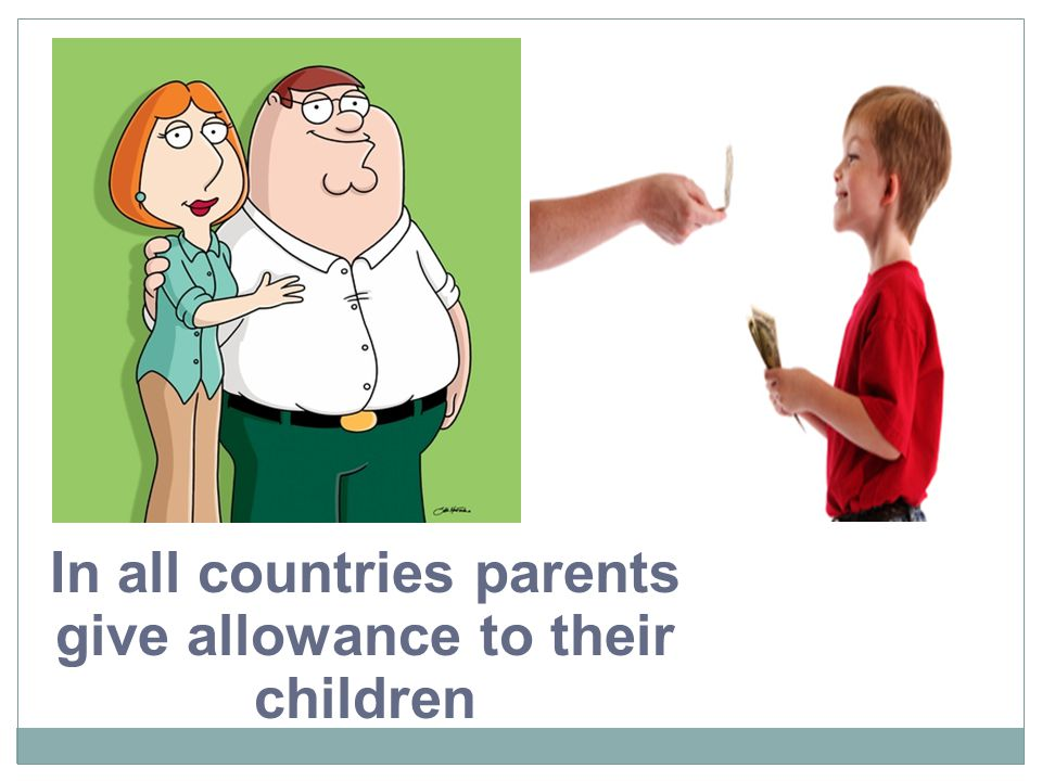 In all countries parents give allowance to their children