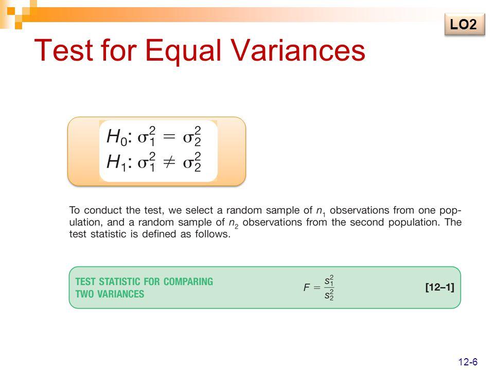 Test for Equal Variances LO2 12-6