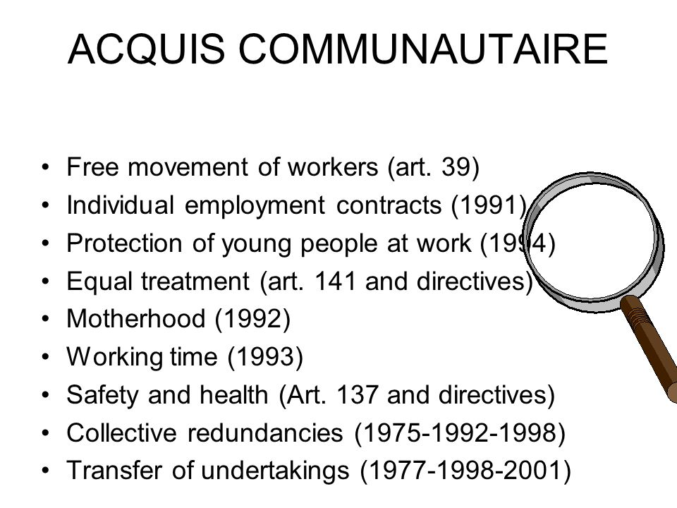ACQUIS COMMUNAUTAIRE Free movement of workers (art.