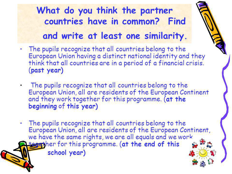 What do you think the partner countries have in common.