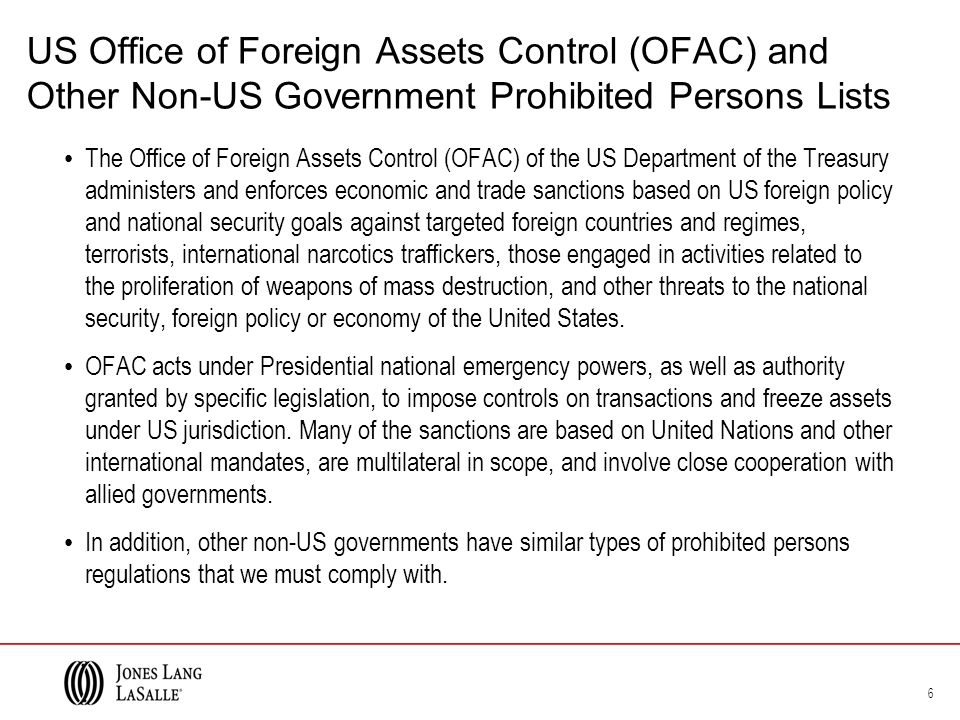 US Office of Foreign Assets Control (OFAC) and Other Non-US Government Prohibited Persons Lists The Office of Foreign Assets Control (OFAC) of the US Department of the Treasury administers and enforces economic and trade sanctions based on US foreign policy and national security goals against targeted foreign countries and regimes, terrorists, international narcotics traffickers, those engaged in activities related to the proliferation of weapons of mass destruction, and other threats to the national security, foreign policy or economy of the United States.