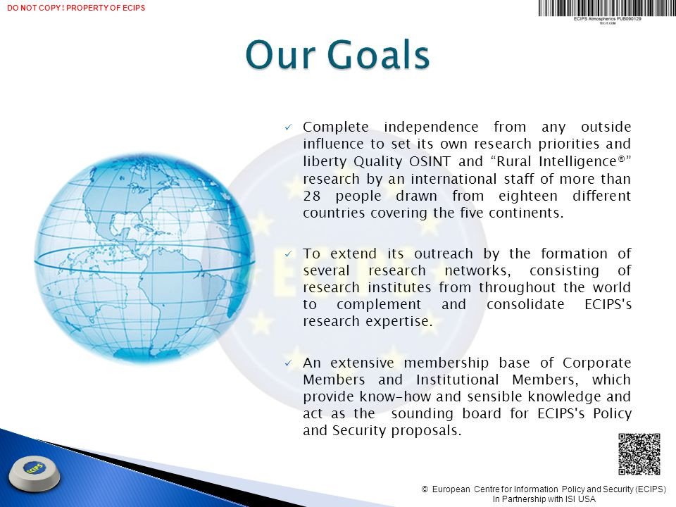 Complete independence from any outside influence to set its own research priorities and liberty Quality OSINT and Rural Intelligence ® research by an international staff of more than 28 people drawn from eighteen different countries covering the five continents.