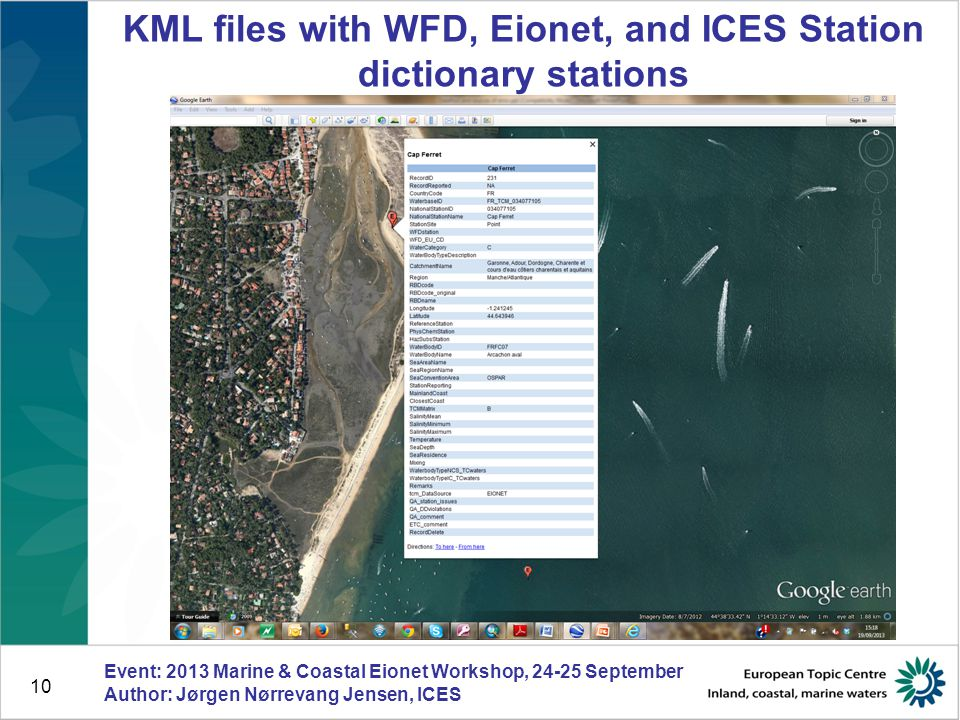 10 Event: 2013 Marine & Coastal Eionet Workshop, 24-25 September Author: Jørgen Nørrevang Jensen, ICES KML files with WFD, Eionet, and ICES Station dictionary stations