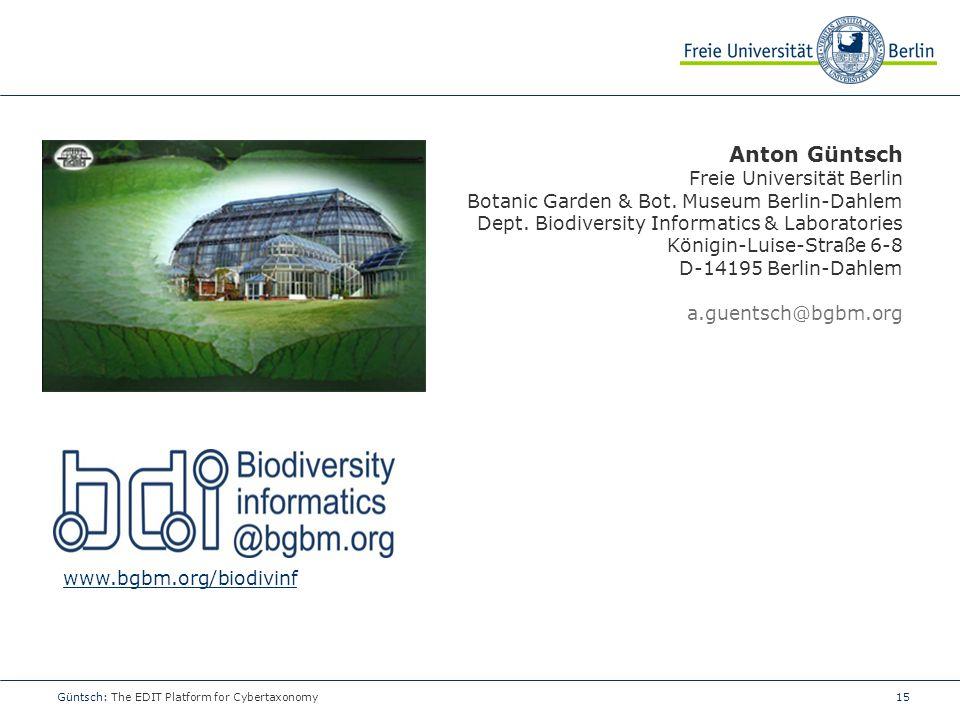 15 Anton Güntsch Freie Universität Berlin Botanic Garden & Bot.