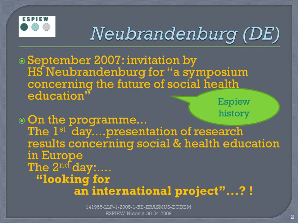  September 2007: invitation by HS Neubrandenburg for a symposium concerning the future of social health education  On the programme...