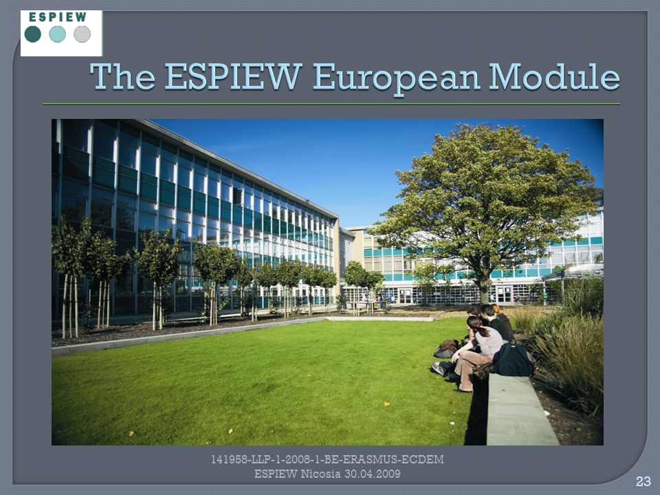 23 141958-LLP-1-2008-1-BE-ERASMUS-ECDEM ESPIEW Nicosia 30.04.2009
