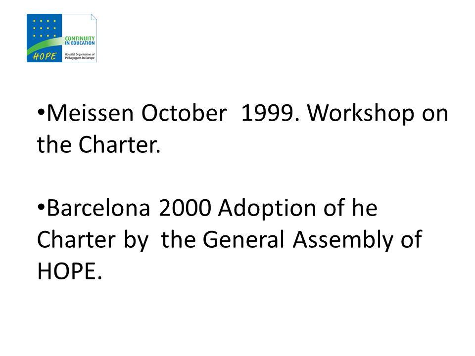 Meissen October 1999. Workshop on the Charter.