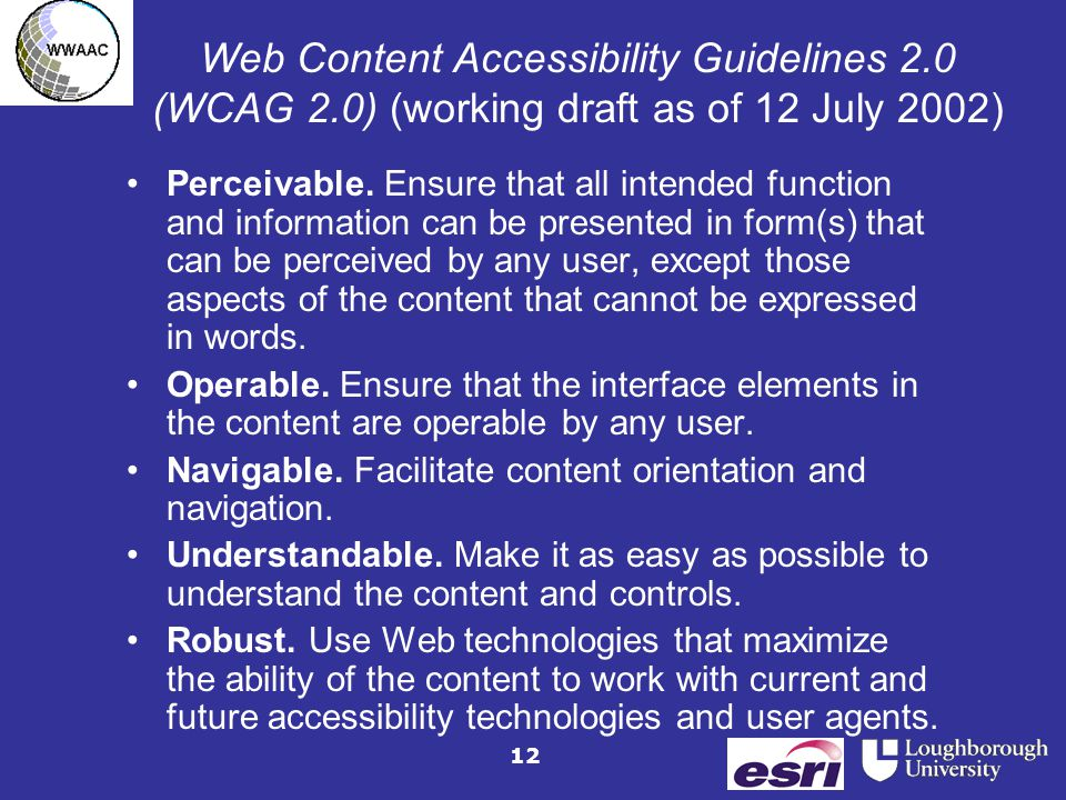12 Web Content Accessibility Guidelines 2.0 (WCAG 2.0) (working draft as of 12 July 2002) Perceivable.