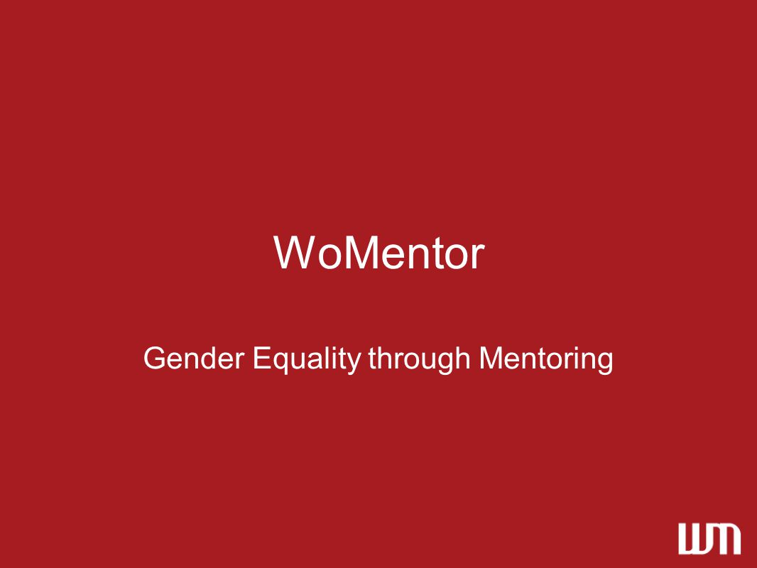 WoMentor Gender Equality through Mentoring