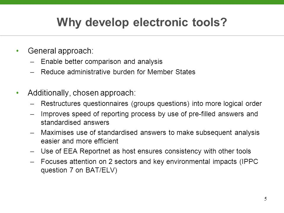5 Why develop electronic tools.