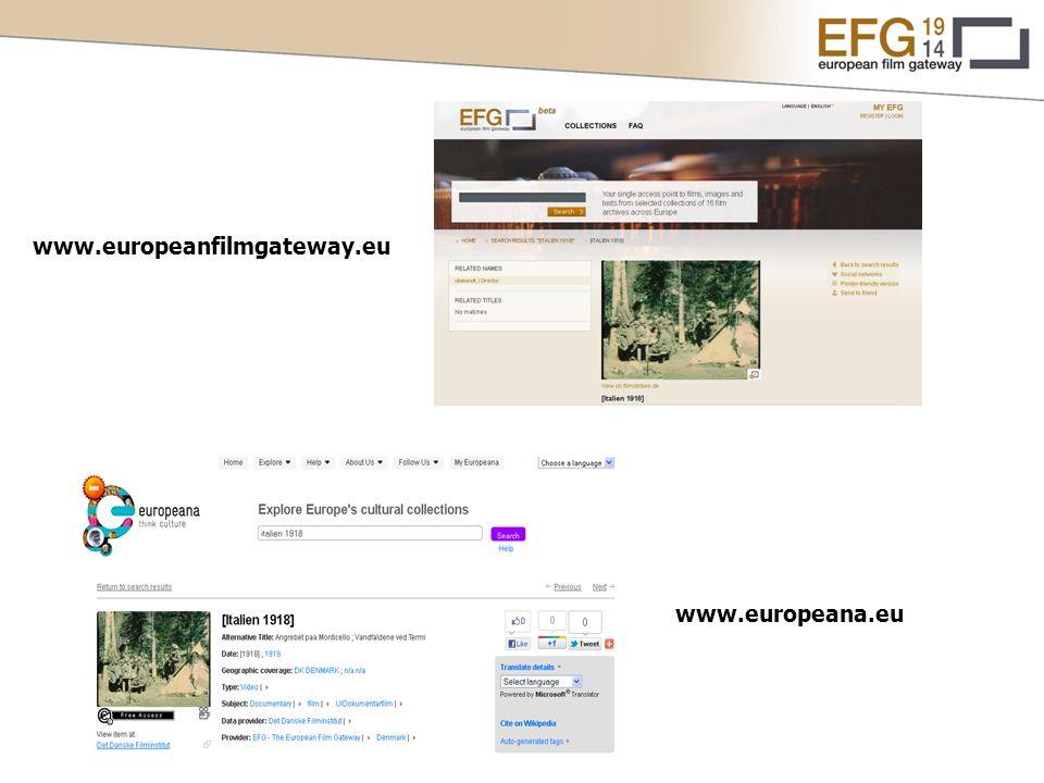 www.europeana.eu www.europeanfilmgateway.eu