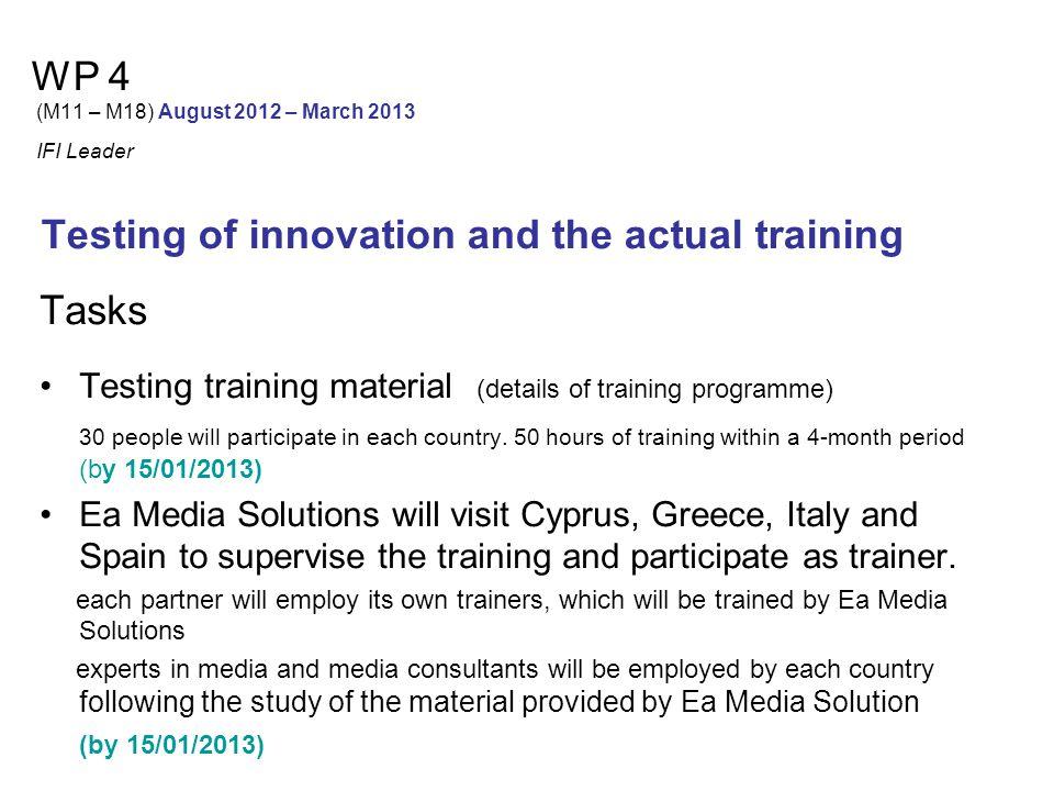 Partners' Meetings III Meeting in January 2013 ITALY IV Meeting in August 2013 GREECE (final one)