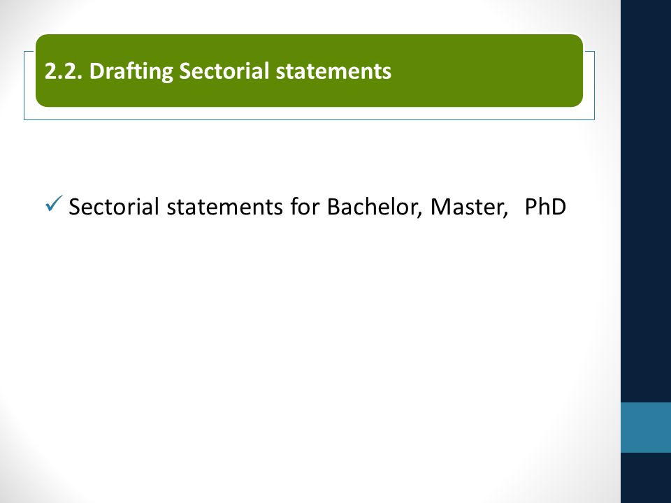 Sectorial statements for Bachelor, Master, PhD 2.2. Drafting Sectorial statements