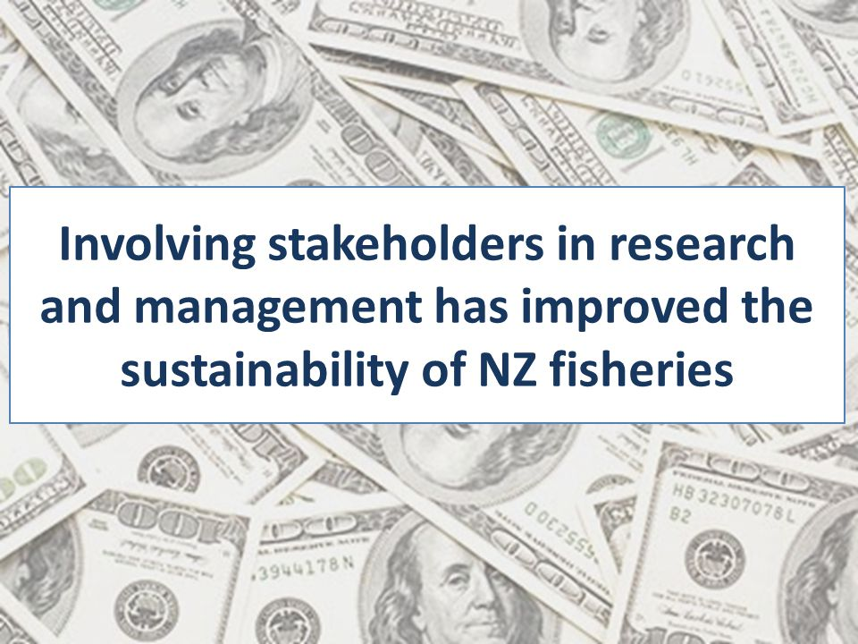Involving stakeholders in research and management has improved the sustainability of NZ fisheries