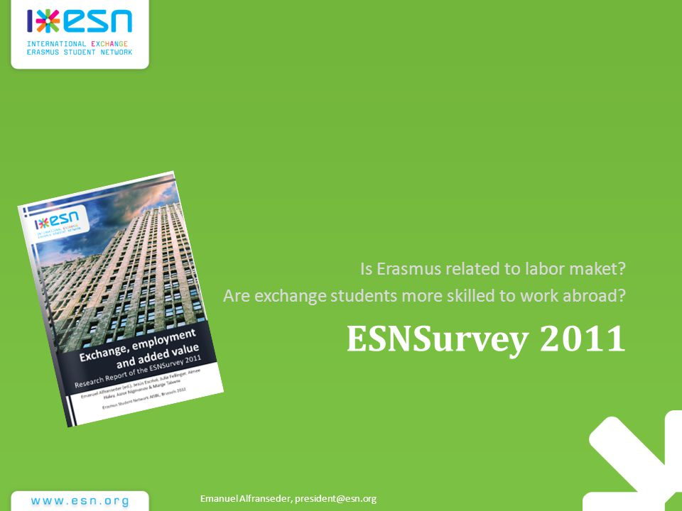 ESNSurvey 2011 Is Erasmus related to labor maket.