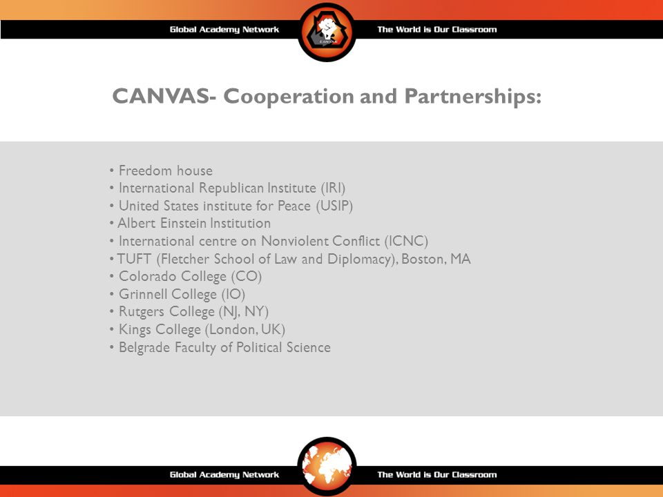 CANVAS Target audiences GROUPWE WANT THEM TO NVS VETERANS FROM COUNTRY Become part of our educatonal network PRO/DEMOCRACY GROUPS FROM THE REGION Discover part of our snvc and express interest for learning more ACADEMIC SOCIETY AND MEDIA Learn about snvc INTERNATIONAL ORGANIZATIONS Help us spread our message And educate target audiences