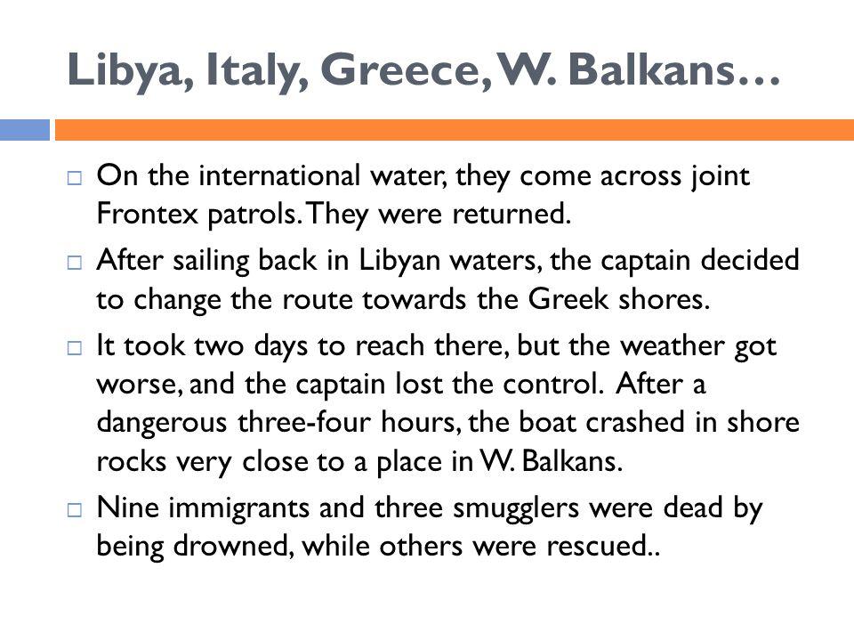Libya, Italy, Greece, W.