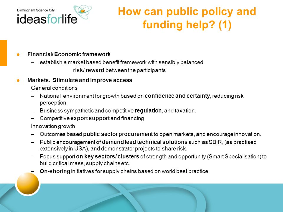How can public policy and funding help.(2) Products.