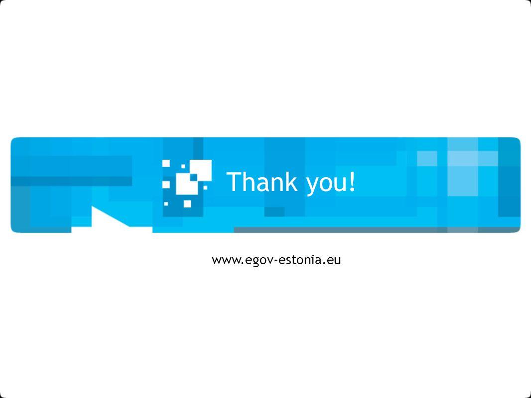 Thank you! www.egov-estonia.eu