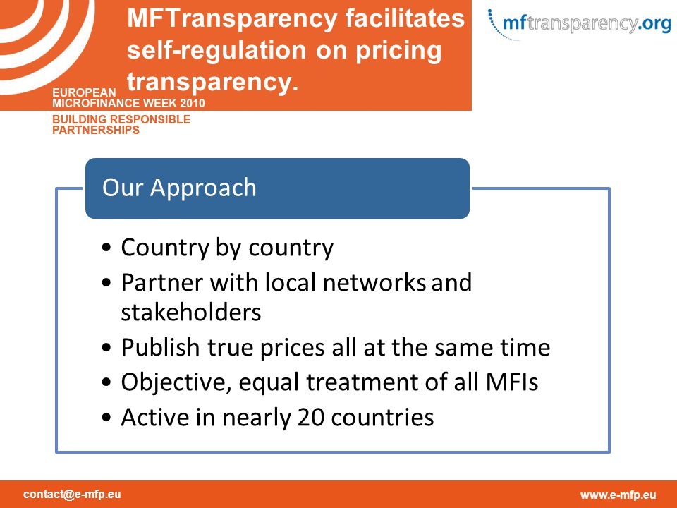 contact@e-mfp.eu www.e-mfp.eu MFTransparency facilitates self-regulation on pricing transparency.