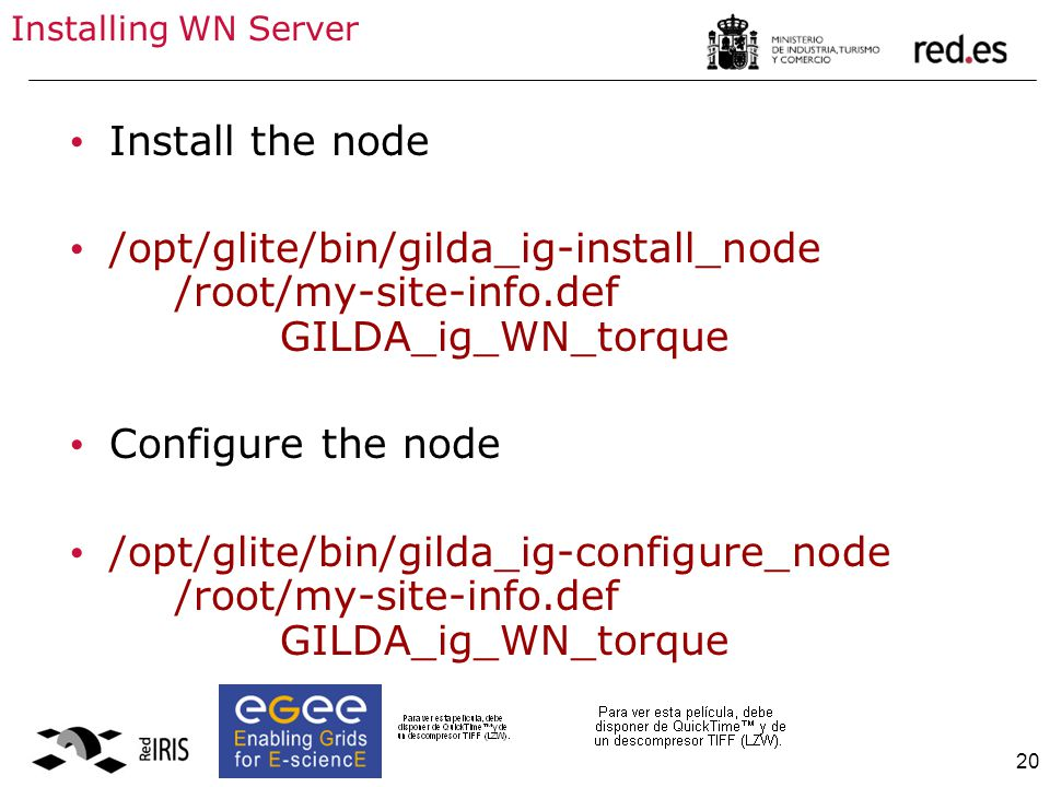 20 Installing WN Server Install the node /opt/glite/bin/gilda_ig-install_node /root/my-site-info.def GILDA_ig_WN_torque Configure the node /opt/glite/