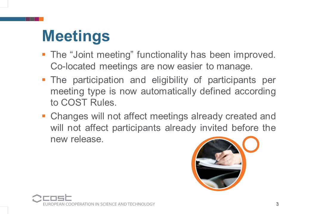 a 3 Meetings  The Joint meeting functionality has been improved.