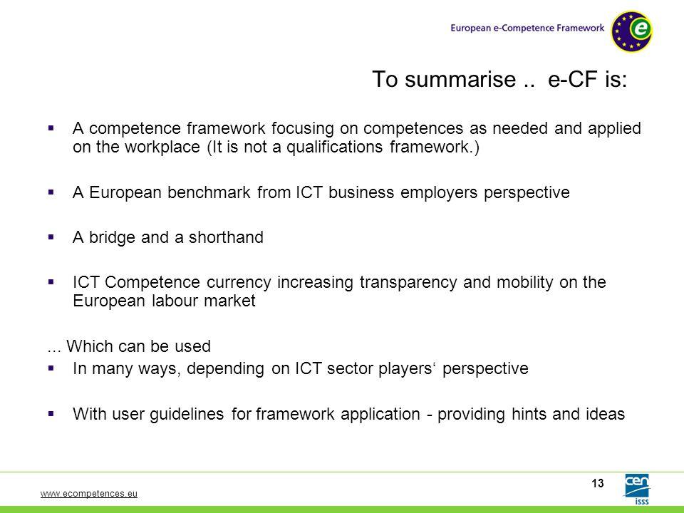 www.ecompetences.eu 13 To summarise..