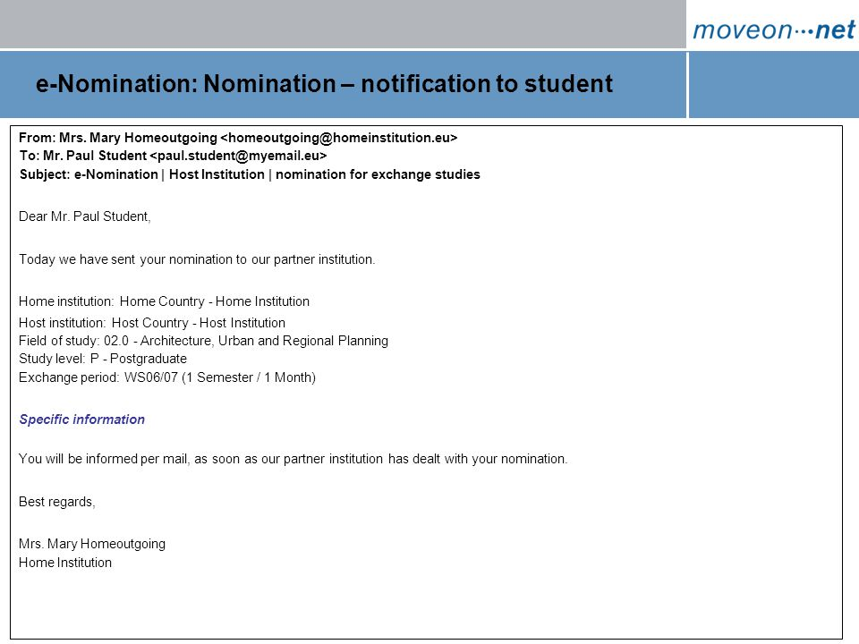 Page 7 / 27 January 2007 e-Nomination: Nomination – notification to student From: Mrs.