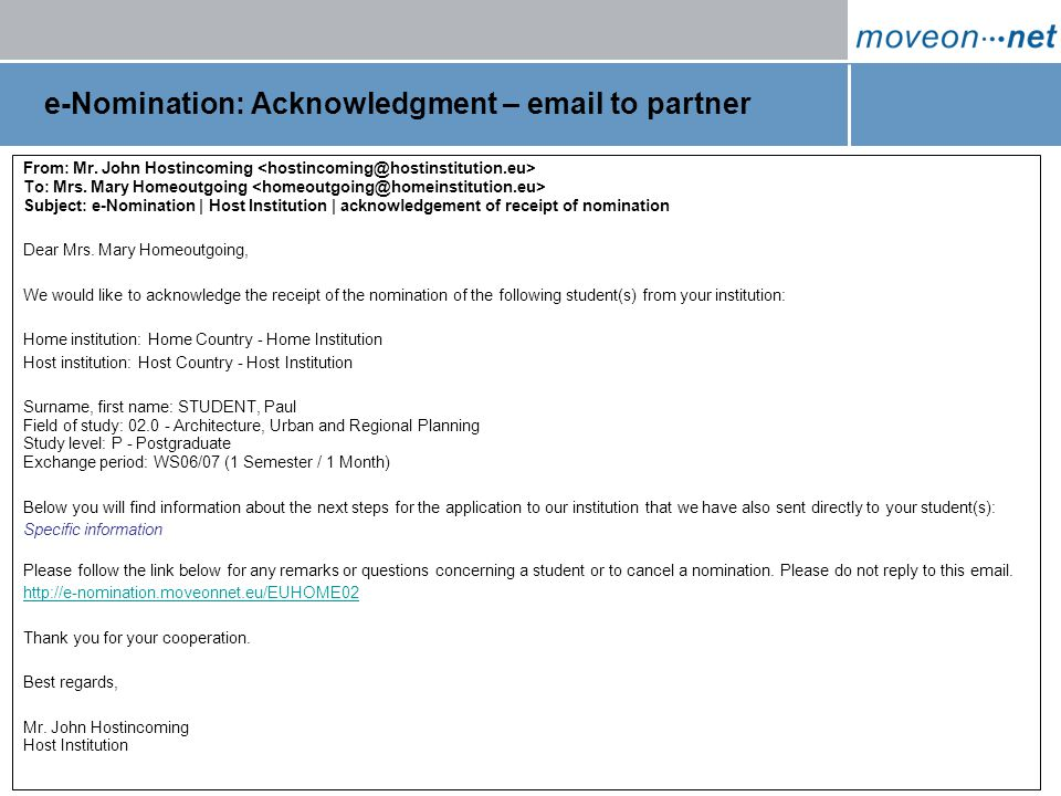 Page 8 / 27 January 2007 e-Nomination: Acknowledgment – email to partner From: Mr.