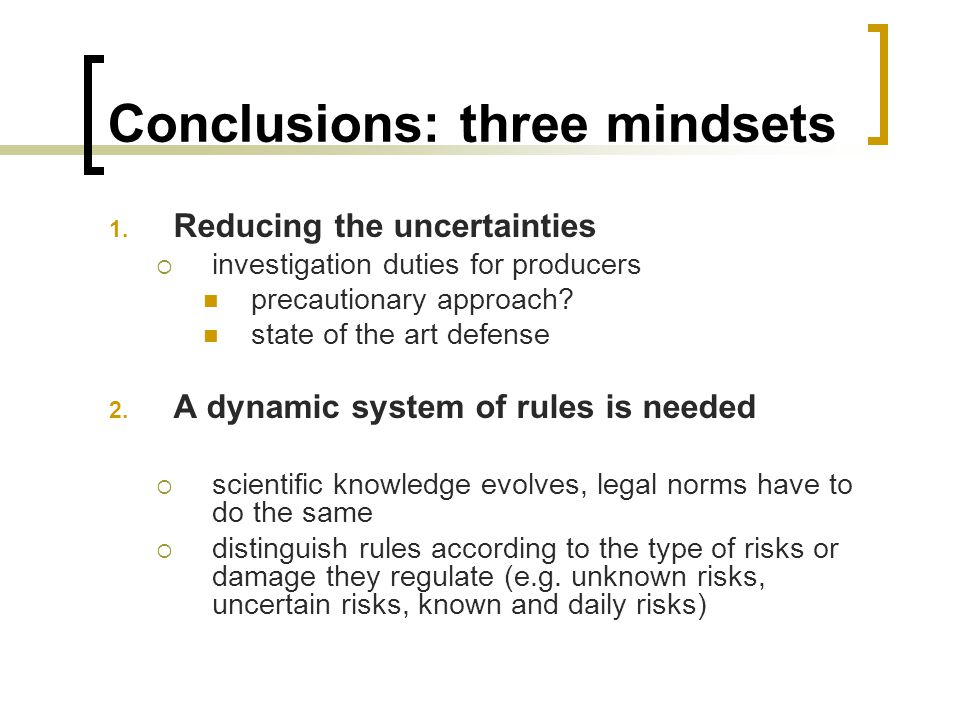 Conclusions: three mindsets 1.