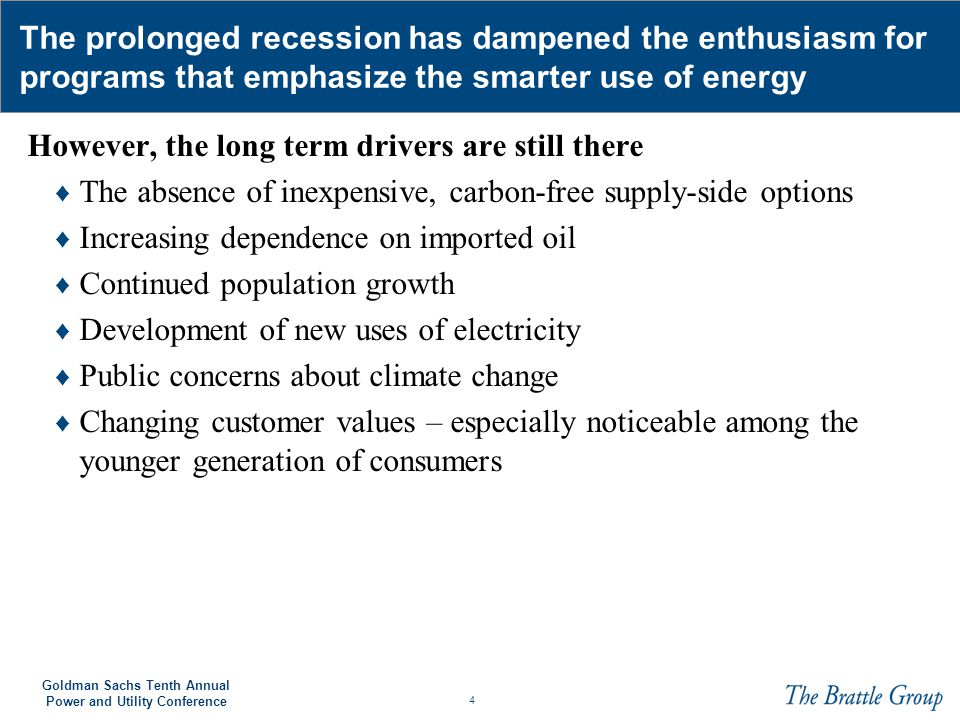 25 Goldman Sachs Tenth Annual Power and Utility Conference The measures driving Energy Efficiency in the U.S.