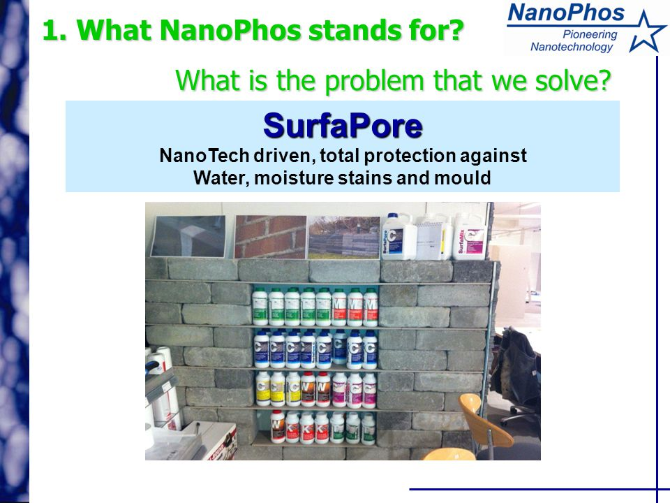 1. What NanoPhos stands for. What is the problem that we solve.