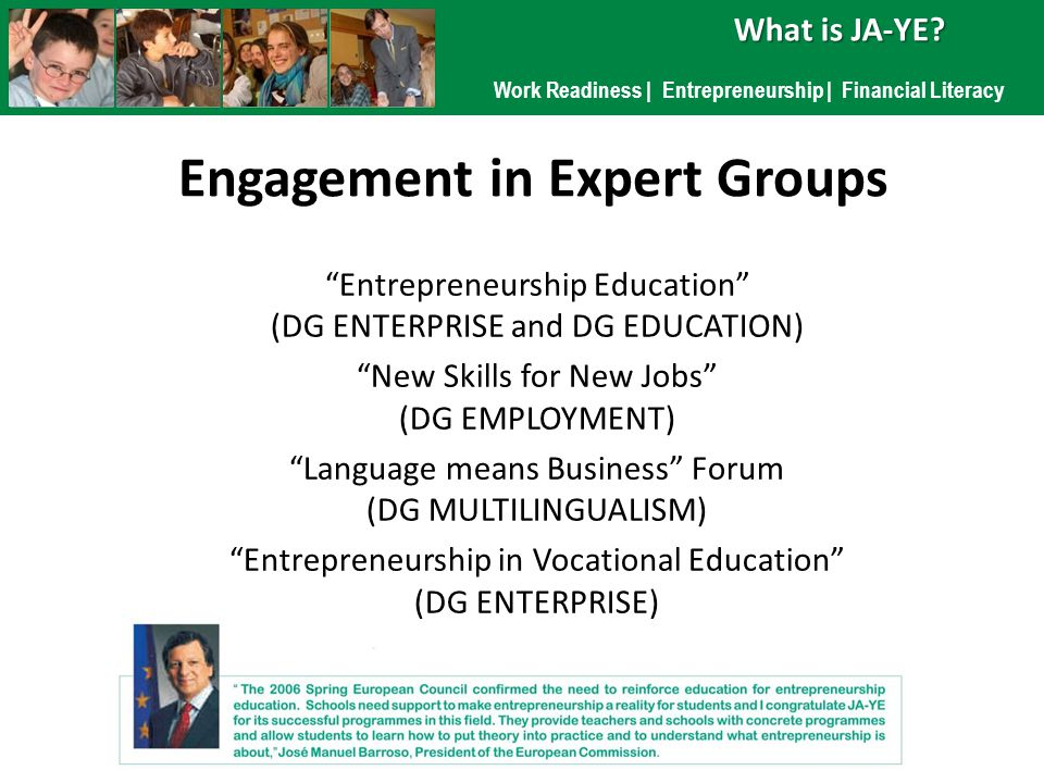 Work Readiness | Entrepreneurship | Financial Literacy What is JA-YE?