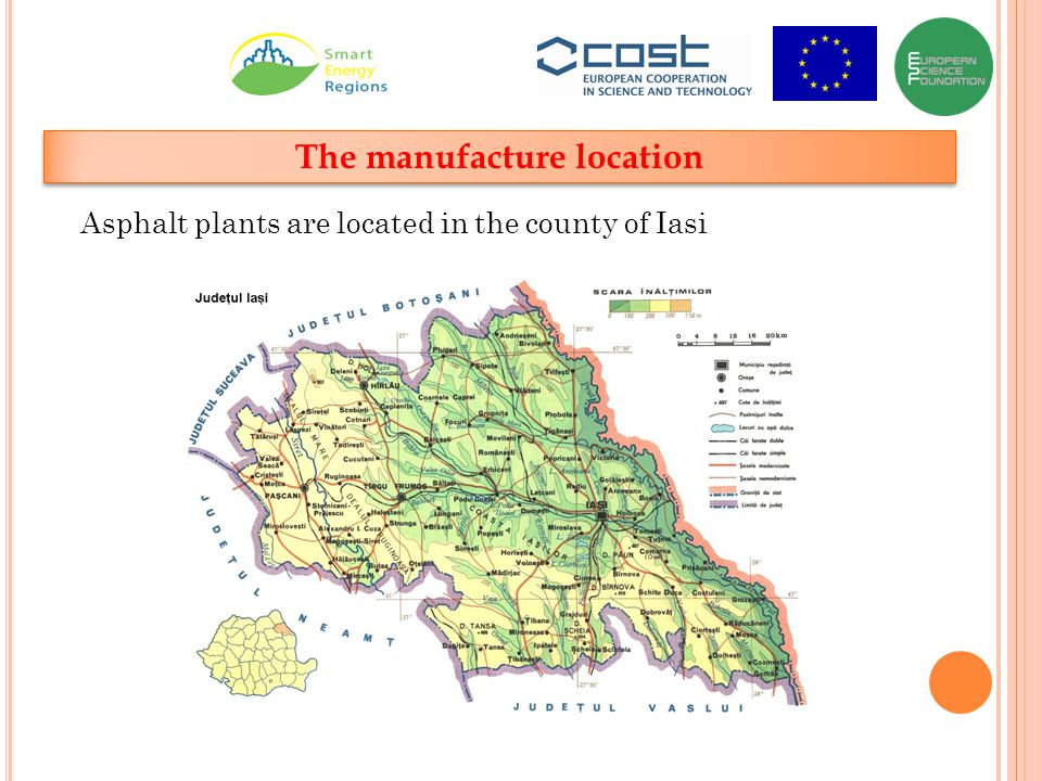 The manufacture location Asphalt plants are located in the county of Iasi