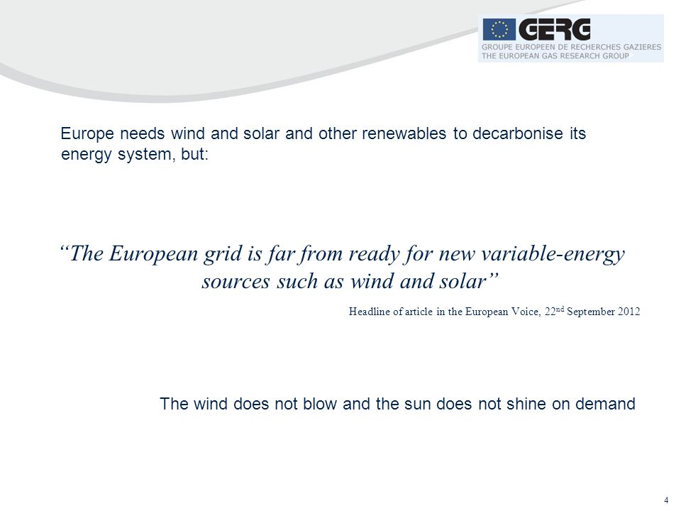 """4 Europe needs wind and solar and other renewables to decarbonise its energy system, but: """"The European grid is far from ready for new variable-energy"""