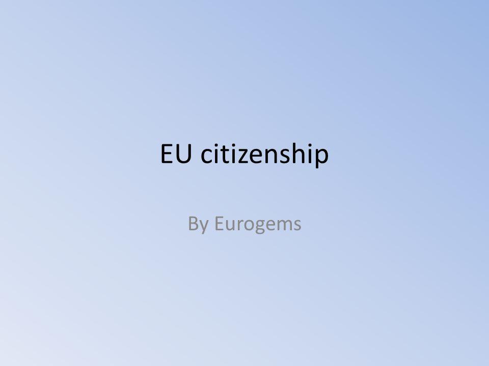 INPUT ON CITIZENSHIP AND EUROPEAN CITIZENSHIPS Citizenship is a multidimensional, non-economic concept.