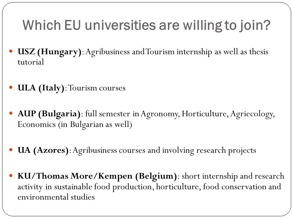 Which EU universities are willing to join.