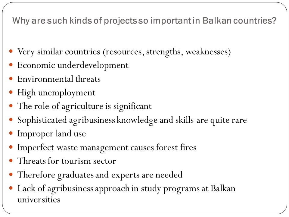 Why are such kinds of projects so important in Balkan countries.