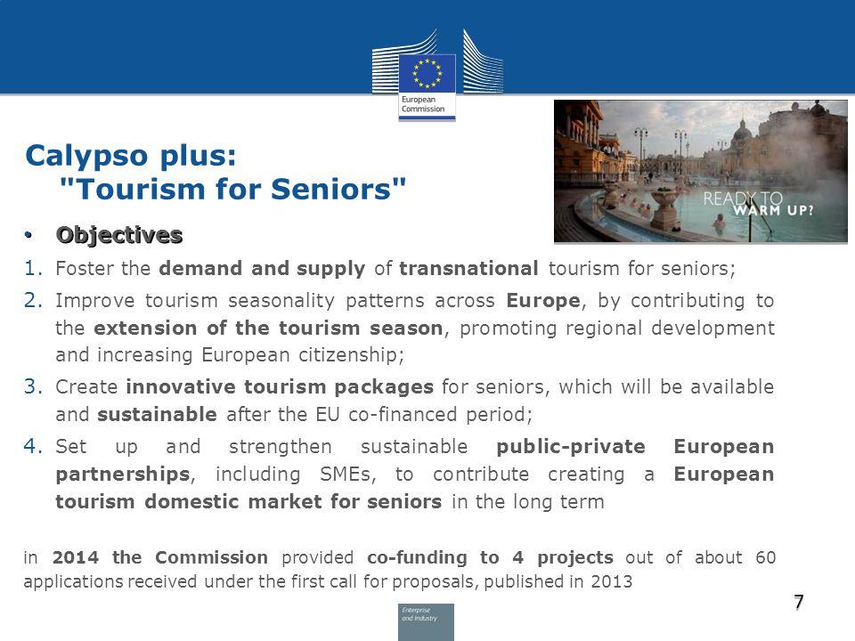 Calypso plus: Tourism for Seniors Objectives Objectives 1.