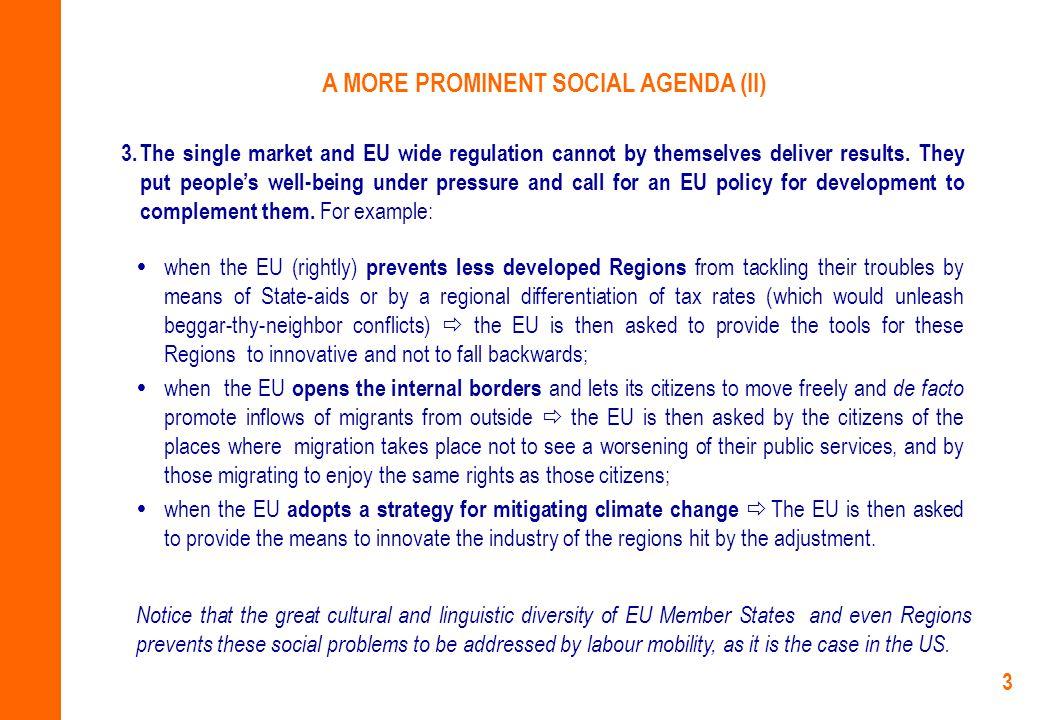 3 A MORE PROMINENT SOCIAL AGENDA (II) 3.