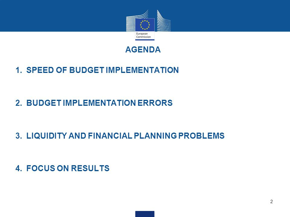 1.SPEED OF BUDGET IMPLEMENTATION 2.BUDGET IMPLEMENTATION ERRORS 3.LIQUIDITY AND FINANCIAL PLANNING PROBLEMS 4.FOCUS ON RESULTS 2 AGENDA