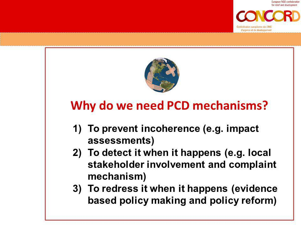 Why do we need PCD mechanisms. 1) To prevent incoherence (e.g.