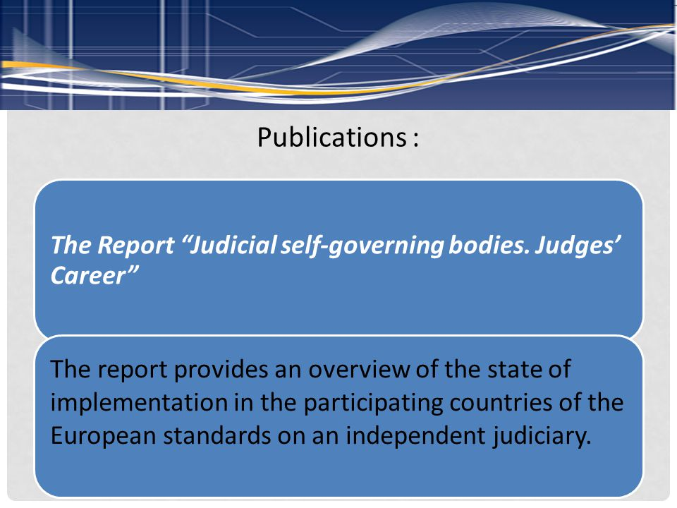 Publications : The Report Judicial self-governing bodies.