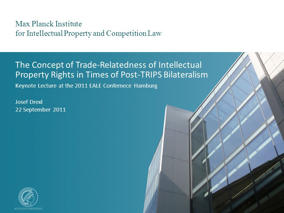 Max Planck Institute for Intellectual Property and Competition Law Josef Drexl / 22 September 2011 12 3.