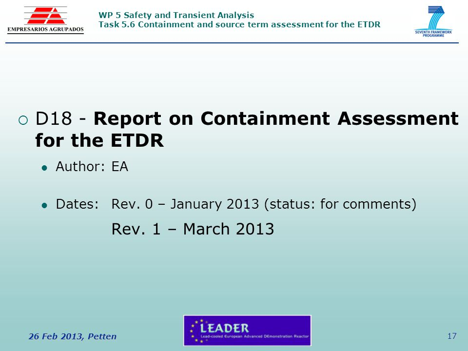WP 5 Safety and Transient Analysis Task 5.6 Containment and source term assessment for the ETDR 26 Feb 2013, Petten 17  D18 - Report on Containment A