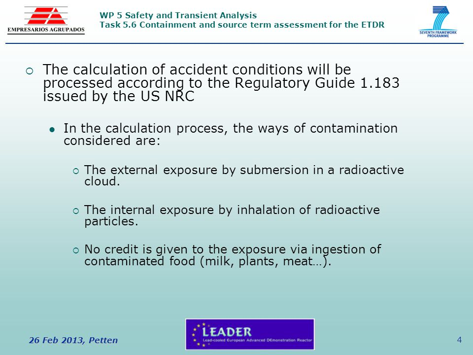 WP 5 Safety and Transient Analysis Task 5.6 Containment and source term assessment for the ETDR 26 Feb 2013, Petten 4  The calculation of accident co