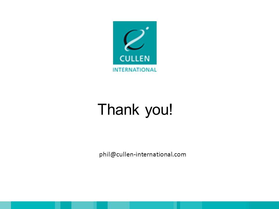 Thank you! phil@cullen-international.com