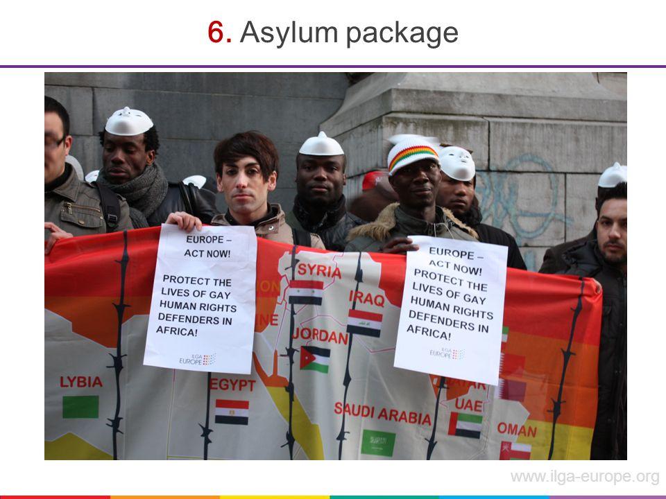 www.ilga-europe.org 6. Asylum package