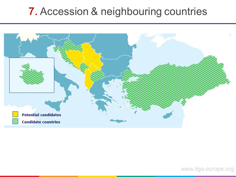 www.ilga-europe.org 7. Accession & neighbouring countries